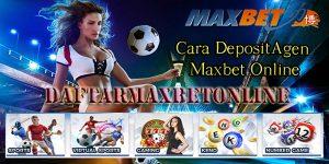 cara deposit agen maxbet online