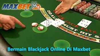 bermain blackjack online di maxbet